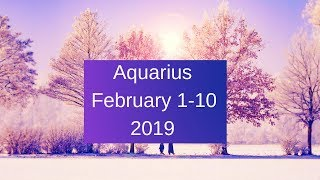 Aquarius February 1-10 2019~  You're Really Going For The Gold ~ Tarot Reading