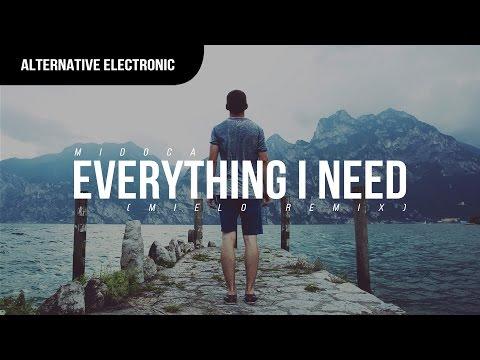 Midoca - Everything I Need (Mielo Remix)