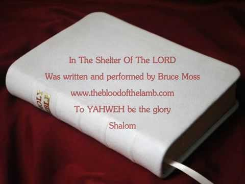 In The Shelter Of The LORD