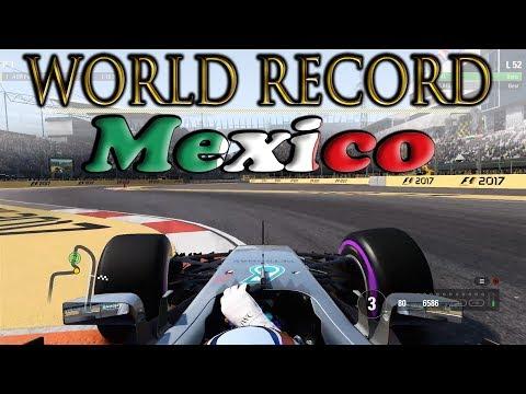 F1 2017: WORLD RECORD in MEXICO // 1.14.181 w/setup
