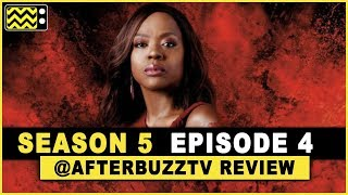 How to Get Away With Murder Season 5 Episode 4 Review & After Show
