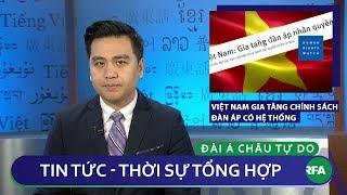 Tin nóng 24h 17/01/2019   Việt Nam gia tăng chính sách đàn áp có hệ thống