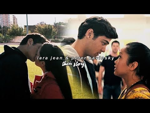 Lara Jean & Peter Kavinsky   Their Story   To All The Boys I've Loved Before