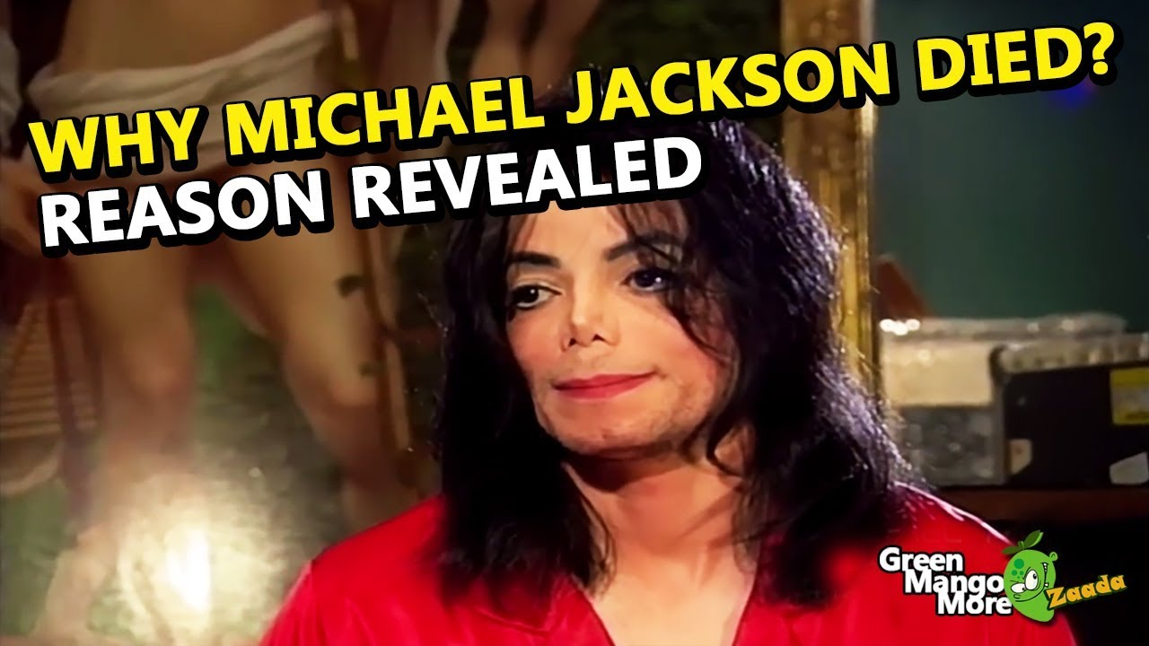 Reason Revealed Why Michael Jackson Died Its Shocking