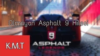 Asphalt 9     Olmayan Hile
