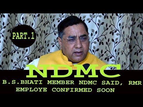 #NDMC बी एस भाटी  जी ने कहा 15दिन में पक्के होंगे आर एम् आर कर्मचारी और डेथ केस कर्मचारी