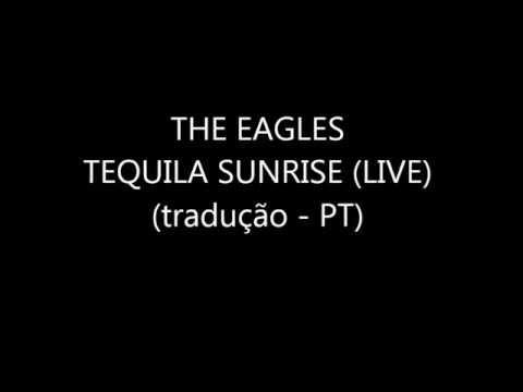 The Eagles - Tequila Sunrise (with lyrics, com letra PT)