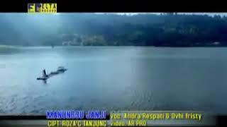 Lagu Minang Full Album Andra Respati feat Ovhi Firsty - MANUNGGU JANJI