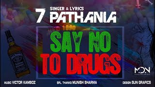 Say No To Drugs (Official Video) | 7 Pathania | New Punjabi Songs 2019 | VS Records