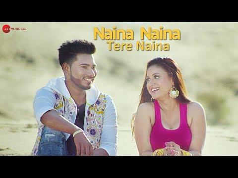 Naina Naina Tere Naina - Official Music Video   Saurav Raj & Apurwa Bit