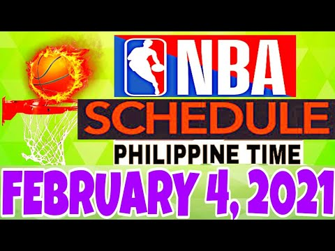 NBA SCHEDULE | FEBRUARY 4, 2021 (Philippine Time)