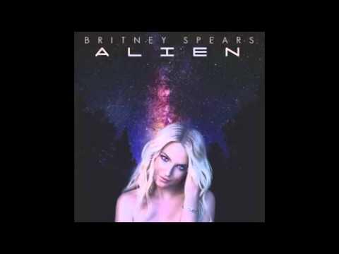 Alien NO AUTOTUNE Britney Spears FULL