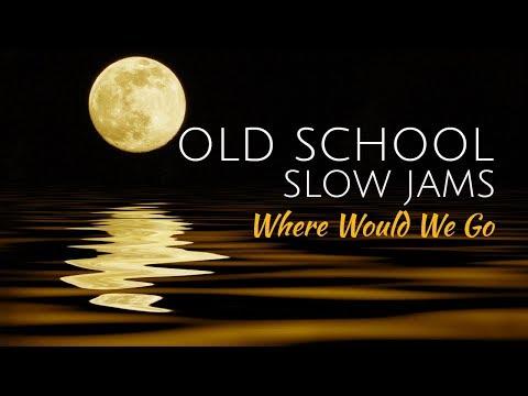 LSG | Old School Slow Jams Vol.  73 | R&B And SOUL Music | HYROADRadio.com