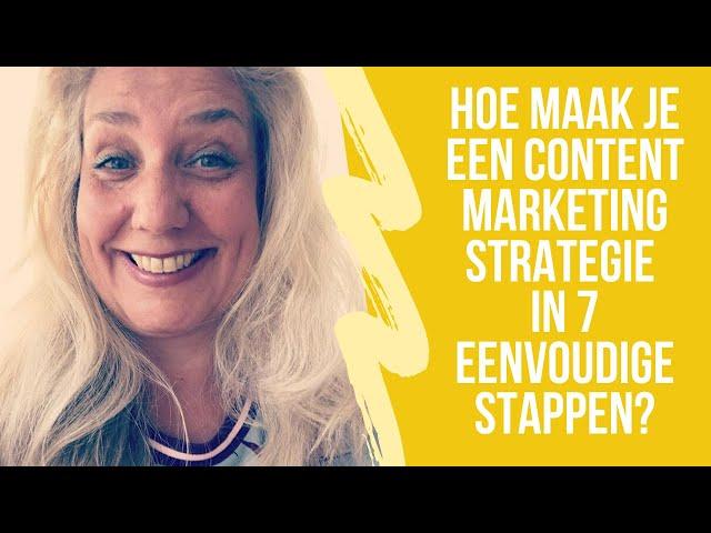 Hoe maak je een Content Marketing Strategie in 7 eenvoudige stappen?