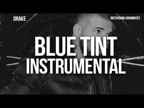 Drake - Blue Tint
