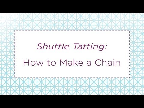 Shuttle Tatting: How To Make A Chain