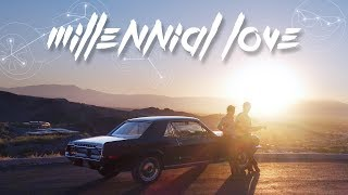 Millennial Love (Official Music Video)