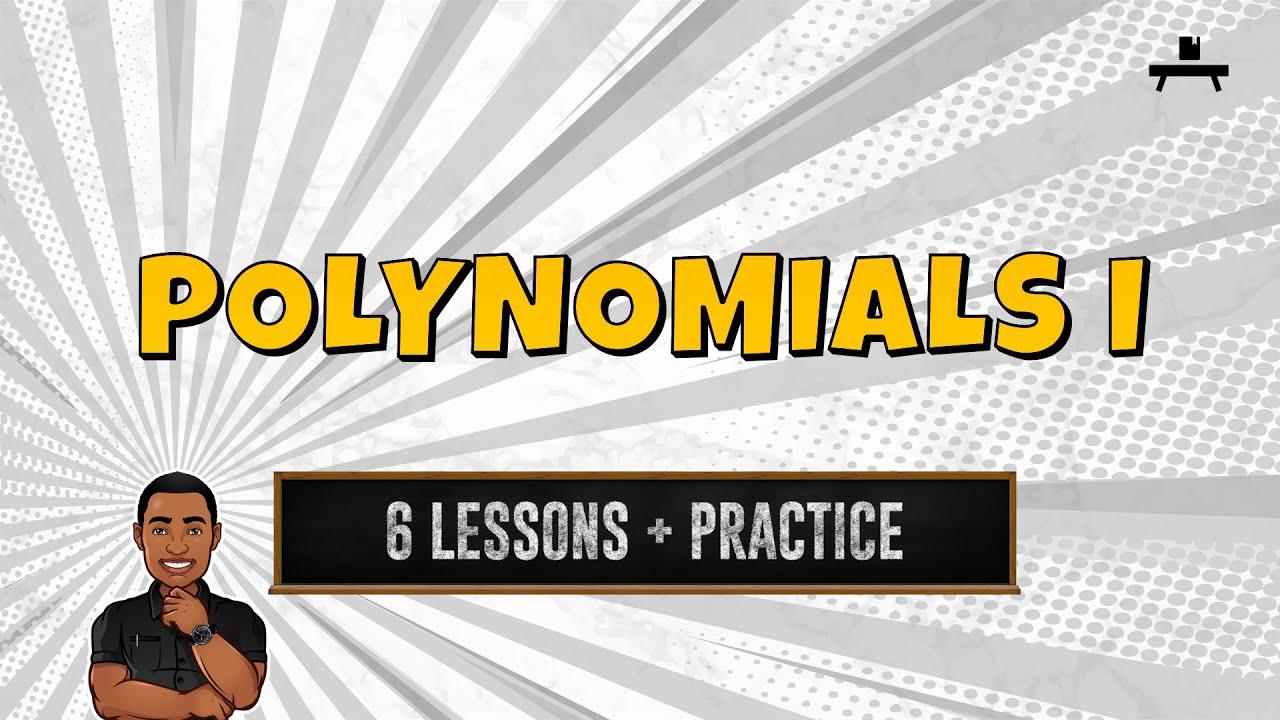 Algebra: Basic Operations of Polynomials