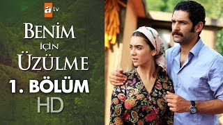 Video Benim için üzülme 1. bölüm download MP3, 3GP, MP4, WEBM, AVI, FLV November 2018