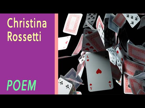 A House of Cards by Christina Rossetti [VOICE]