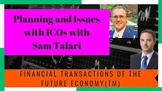 Planning and Issues with ICOs: Financial Transactions of the Future Economy(TM)