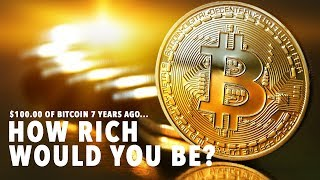 IF YOU BOUGHT BITCOIN 7 YEARS AGO YOU'D BE THIS RICH....