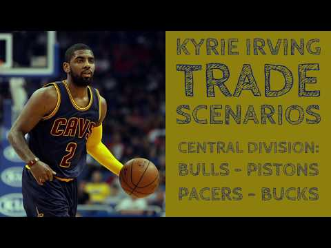 Awesome Kyrie Irving Trades in the Central Division of the NBA
