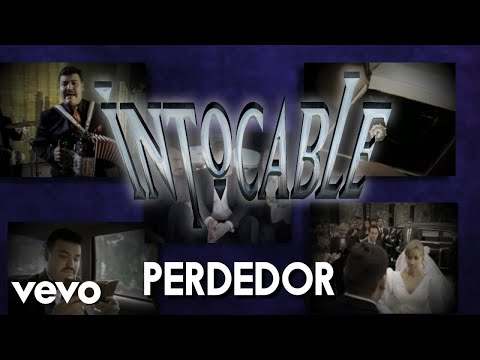 Intocable – Perdedor