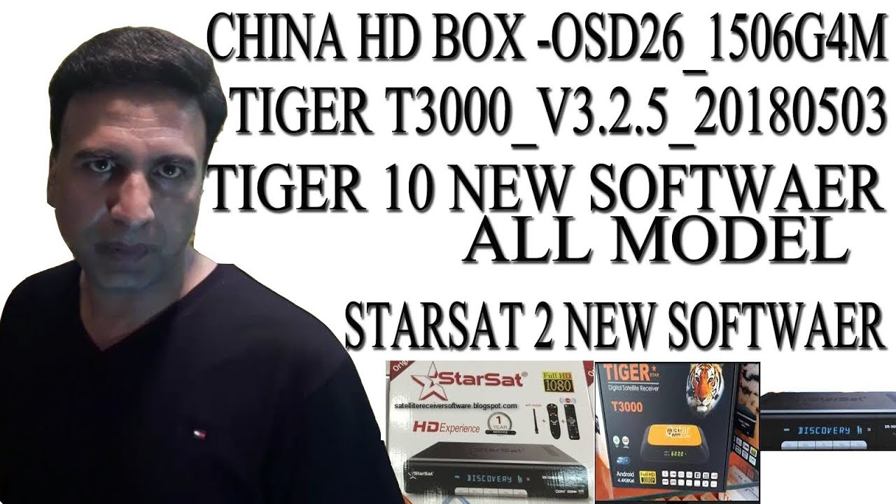 NEW SOFTWAER CHINA BOX OSD26 1506G4M TIGER T3000 V3 2 5 TIGER NEW 10 MODEL  SOFTWAER ASIASAT7 105E SO - getplaypk