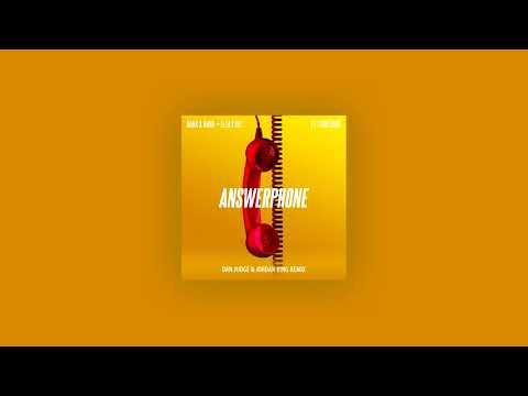 Banx & Ranx + Ella Eyre - Answerphone Ft. Yxng Bane (Dan Judge & Jordan King Remix)