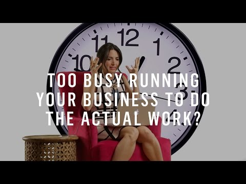 Too Busy Running Your Business To Actually DO Your Business? Try This.