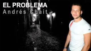 Andrés Chait - El problema YouTube Videos