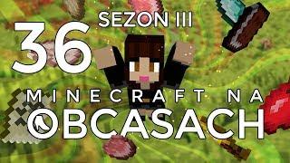 Minecraft na obcasach - Sezon III #36 - Napad na miasto