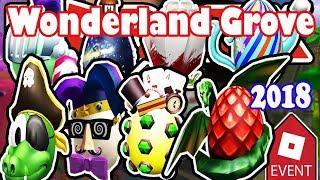 Roblox~All Eggs In Wonderland Grove~ Part II