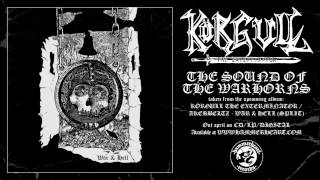 Körgul The Exterminator - The Sound Of The Warhorns