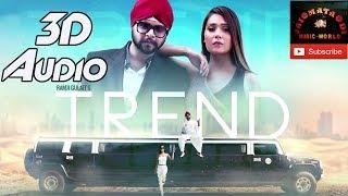 Trend 3D Audio Ramji Gulati Sara Khan Latest Punjabi Song 2018