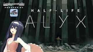 【Half-Life: Alyx】アーマードヤクザだ!半分・人生アリクスな 200328