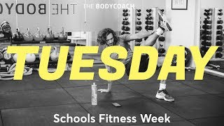 Schools Fitness Week | Tues 13th March | The Body Coach