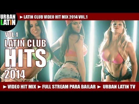 LATIN CLUB  HIT MIX  VOL1 ► HITS: MERENGUE REGGAETON SALSA BACHATA URBAN LATIN