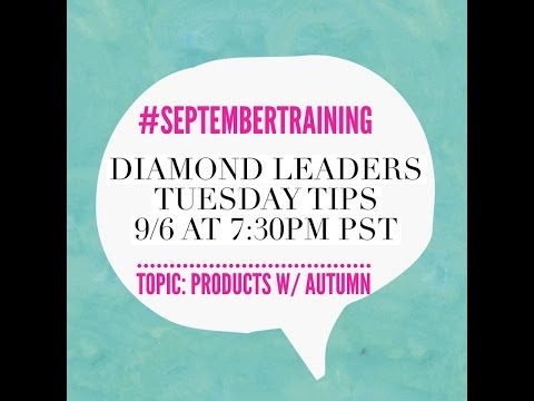 Diamond Leaders Tuesday Tips: Products with Autumn McLees