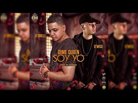 G'Onell - Dime Quien Soy Yo ft. D'Wise