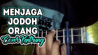Gambar cover Menjaga Jodoh Orang Cover Kentrung Senar 3 by Wahyu Daryanto