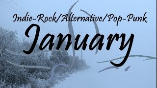 Indie-Rock/Alternative/Pop-Punk Compilation - January 2014 (49-Minute Playlist)