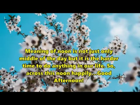 Inspiring Music With Good Afternoon Quotes And Lovely Flowers