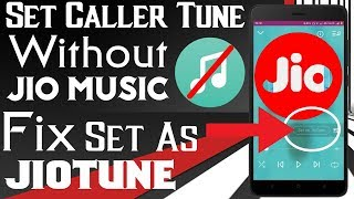 Trick-Set As JioTune•Set Any Song•Set Caller Tune Without Jio Music