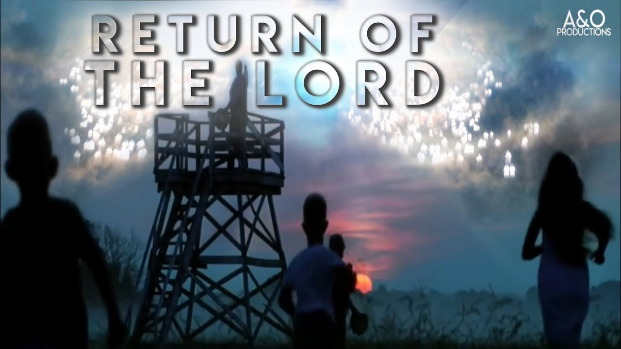 The Return of the Lord || Jesus Second Coming || Narrative