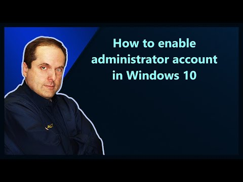 How to enable administrator account in Windows 10