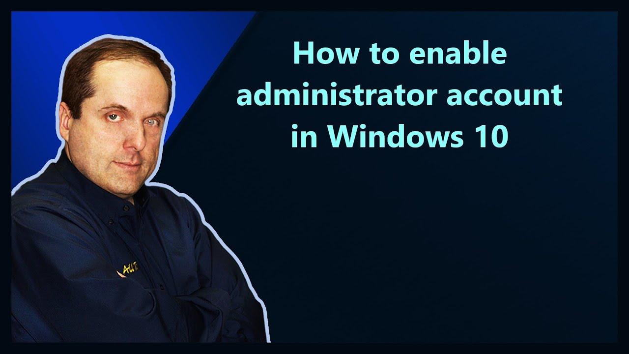 unlock admin account windows 10