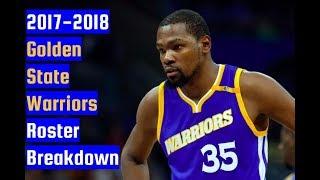 2017-2018 golden state warriors roster breakdown: nba 2k18 rosters
