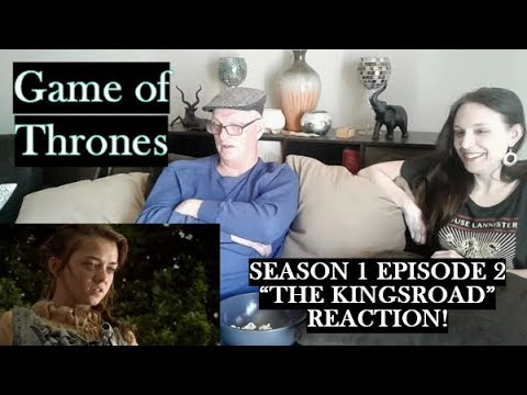 Game Of Thrones Season 1 Episode 2 The Kingsroad Review And Reaction!